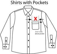 Typical Left Chest placement is approx. to 1 inch from the bottom of the pocket, and centered between the edges of the pocket.
