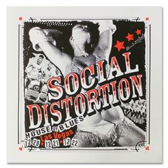Social Distortion - Las Vegas House Of Blues Screen Printed Poster Mike Ness, Social Distortion, Vii, Screen Print Poster, Rock And Roll Bands, Band Posters, Rock Music, Punk Rock, Cool Bands