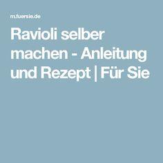 Ravioli selber machen - Anleitung und Rezept | Für Sie
