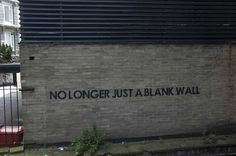 UK-based street artist Mobstr puts up simple sentences that were designed to make you think.