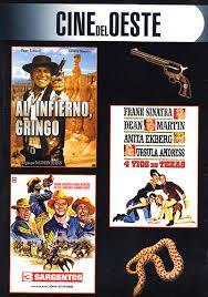 ESTIU-2013. Al infierno gringo / cuatro tíos de Texas / Tres sargentos. DVD WESTERN JUR