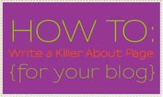 How to write an about page for your blog