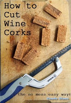 How to cut wine corks for crafts and DIY projects the easy and no mess way!