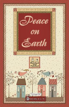 Henry Glass & Co. - Peace On Earth by Anni Downs of Hatched and… Annie Downs, House Quilts, Peace On Earth, Embroidery Applique, Patches, Quilting, Designers, Fabrics, Holiday Decor