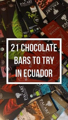21 Ecuadorian Chocolate Bars - Are Any Worth Your Time? These chocolates are good and taste, from the best Ecuadorian cacaos! Definitivamente para probar!