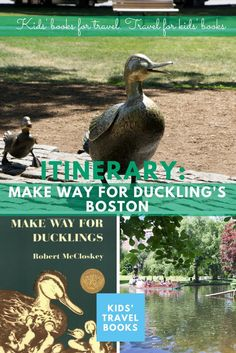Make Way for Duckling's Boston Itinerary - an itinerary based off of the popular Children's books.