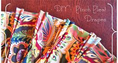 DIY Pinch Pleat Drapes - Measuring and Buying Fabric. Great tutorials.