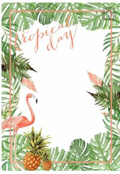ideas for party tropical convite Estilo Tropical, Tropical Vibes, Tropical Art, Tropical Design, Flamingo Party, Flamingo Birthday, Aloha Party, Luau Party, Party Summer