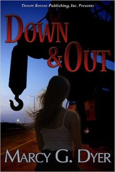 Down and Out (Desert Winds Book 1) - Kindle edition by Marcy Dyer. Religion & Spirituality Kindle eBooks @ Amazon.com.