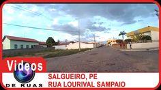 VÍDEOS DE RUAS - PE - SALGUEIRO - Rua Lourival Sampaio