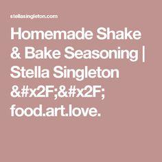 Homemade Shake & Bake Seasoning | Stella Singleton // food.art.love.
