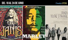 Del 18 al 24 de junio Especial Documentales de Música #BackToThe60sAnd70s  16:45h. JANIS (V.O.S.) 18:35h. MARLEY (V.O.S.) 21:05h. WHEN YOU'RE STRANGE (V.O.S.) 22:40h. JANIS (V.O.S.)