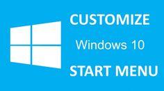 How to Customize Start Menu Windows 10