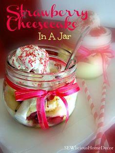 #Strawberry Cream Filled #Cheesecake In A #Jar sewlicioushomedecor.com