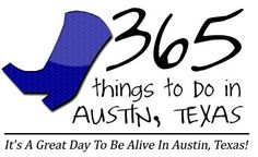 Great website for Things To Do In Austin, Texas. They post something everyday that is going on in the city. I use it ALL the time!