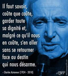 Cita homenaje a Charles Aznavour frases - Rebel Without Applause Song Quotes, Best Quotes, Life Quotes, I Am Affirmations, Inspirational Speeches, Quote Citation, French Quotes, Law Of Attraction Quotes, Positive Mind