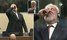 Bosnian war chief 'dies' after being filmed 'drinking poison' at The Hague... (Third column, 4th story, link)