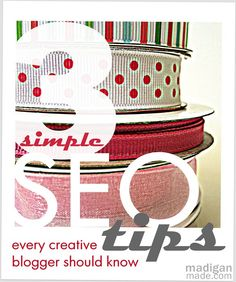 Simple SEO tips for Blogs Repinned by Suzanna Kaye of A Space That Works Organizing www.aspacethatworks.com Follow on Pinterest: sletchford and #organizing articles on Facebook: SuzannaKayeOrganizer
