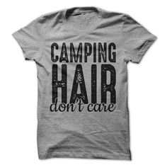 Camping Hair Dont Care T-Shirt  Welcome to LuckyMonkeyTees  Thank You for stopping by our Etsy Shop! We have hundreds of shirts to choose from. Make sure you visit our store. If you have any questions please feel free to contact us. .....................................................................................................................................  All of our shirts are printed using DTG Technology. This produces a very soft vintage feel print that will outlast traditional…