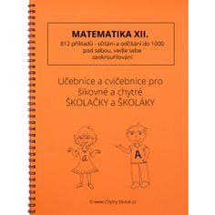 Sčítání a odčítání 1000 Thing 1, Prepositions, Home Schooling, Math Worksheets, Best Sellers, Alphabet, Language, Notes, Teacher