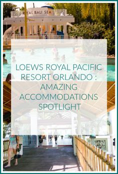 6 Reasons To Stay At The Loews Royal Pacific Resort Orlando Universal Studios Hotels, Universal Orlando, Orlando Theme Parks, Orlando Resorts, Florida Travel, Vacation Destinations, Cool Places To Visit, Family Travel, Spotlight