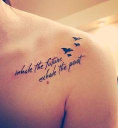 Idées de phrases pour tatouage : « Inhale the future, exhale the past » - Cosmopolitan.fr