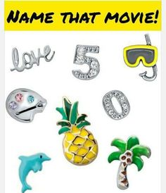 Origami Owl Name That Movie! game.    Answer: 50 First Dates