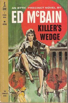 Zub za zub Killer's Wedge by Ed McBain 1958 pulp novel cover girl woman dame gun pistol revolver danger Pulp Fiction Book, Crime Fiction, Fiction Novels, Pulp Novel, Ed Mcbain, Paperback Writer, Book Writer, Pulp Magazine, Magazine Art