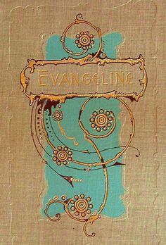Longfellow: Evangeline--My Grandma Buck had this entire book-length poem memorized!