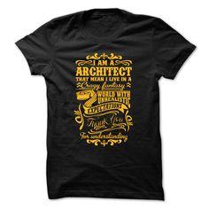 I Am A Architect Shirt T Shirt, Hoodie, Sweatshirt