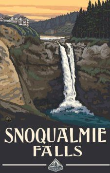 Northwest Art Mall x Poster Snoqualmie Falls by Paul A. Vintage Travel Posters, Vintage Postcards, Vintage Signs, Snoqualmie Falls, Fall Wood Signs, National Park Posters, National Parks, Retro Poster, Park Art