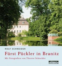 Fürst Pückler in Branitz