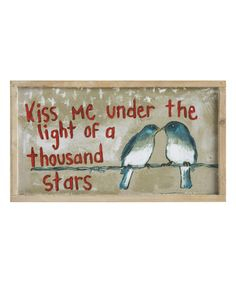 Look what I found on #zulily! 'Kiss Me' Wall Sign #zulilyfinds