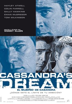 Cassandra's Dream , starring Colin Farrell, Ewan McGregor, Hayley Atwell, Peter-Hugo Daly. The tale of two brothers with serious financial woes. When a third party proposes they turn to crime, things go bad and the two become enemies. #Crime #Drama #Romance #Thriller