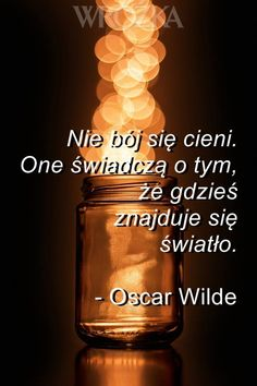 #cytaty #aforyzmy #oscarwilde #wilde #mądrości #życie #cienie #światło #nadzieja #lęki Welcome To Reality, Inspiration Wall, Oscar Wilde, Aesthetic Anime, Horoscope, Quote Of The Day, Quotations, Texts, Wisdom