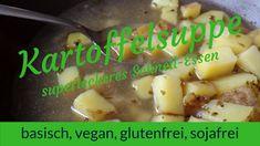 LichtRaum Wettengel: Kartoffelsuppe - einfach, schnell, basisch, vegan,... Mashed Potatoes, Vegan, Chicken, Ethnic Recipes, Food, Potato Soup, Healthy Food, Glutenfree, Simple