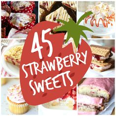 45 Strawberry Sweets!