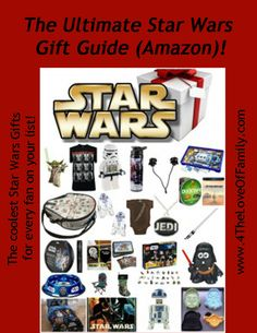 @4TheLoveOfFam The Ultimate #StarWars Gift Guide!  Over 75 items!!!
