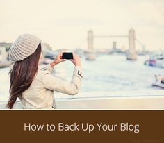 How to back up your Blogger or WordPress blog. This is a must and you should DO IT NOW!