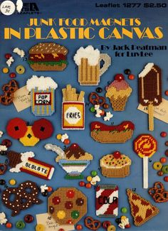 Junk Food Magnets in Plastic Canvas Leaflet 1277 Leisure Arts Plastic Canvas Books, Plastic Canvas Ornaments, Plastic Canvas Crafts, Plastic Canvas Patterns, Granny Pattern, Food Patterns, Sunflower Pattern, Cross Stitch Needles, Types Of Craft
