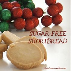 Sugar-Free Shortbread | Christmas-Cookies.com: Scottish shortbread cookie recipe updated to be sugar-free so that those on special diets can enjoy sugar-free shortbread Christmas cookies for the holidays