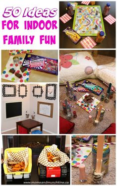 50 Ideas for Indoor Family Fun