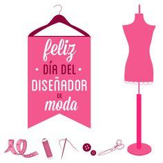 Feliz día a todos los diseñadores de moda, modistas y sastres... en especial a nuestras mujeres FIORY!!!