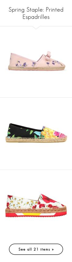 """Spring Staple: Printed Espadrilles"" by polyvore-editorial ❤ liked on Polyvore featuring printedespadrilles, shoes, sandals, skin color, bow shoes, floral shoes, flower pattern shoes, rubber sole shoes, red valentino shoes and floral pattern shoes"