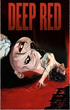 Deep Red: Blood-drenched movie posters & artwork used for the films of Dario Argento | Dangerous Minds