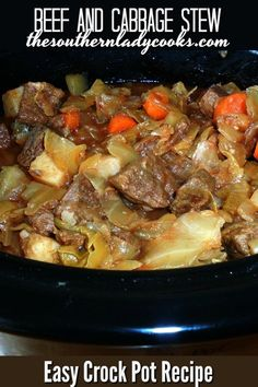 Delicious easy crock pot recipe made with cabbage and beef recipes crockpot beef cabbage stew meal dinner easy slowcooker slow cooker barbacoa beef Crockpot Cabbage Recipes, Beef Stew Crockpot Easy, Stew Meat Recipes, Cooker Recipes, Stewing Beef Recipes, Crockpot Meals, Cabbage And Beef, Beef Cabbage Stew Recipe, Recipes With Cabbage