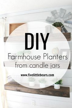 how to quickly DIY/repurpose candle jars into farmhouse home decor, storage, organization, the possibilities are endless with repurposed candle jars. Old Candle Jars, Old Candles, Rustic Floating Shelves, Floating Wall, Painted Trays, Painted Sticks, Glass Containers, Do It Yourself Home, Furniture Making