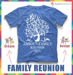 e1d205eac49 Family Reunion custom t-shirt design. Click and edit your family name! www