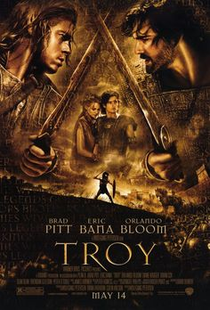 "Director Wolfgang Petersen's ""Troy"" (2004), with Brad Pitt quite excellent as Achilles.  I think choosing to edit out the Olympian  gods and godesses from this version of the Iliad was an inexplicable decision, when so many fantasy films are wildly successful.  Still one of my favorite films of the first decade of the 21st Century, though..."