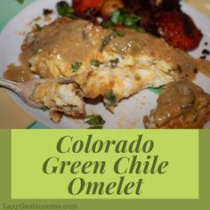 Colorado is the green chile capitol! They are on every menu - So I decided to put together a Colorado inspired green chile omelet with green chile sauce. State Foods, Western Food, Egg Dish, Omelet, World Recipes, Meals For The Week, Serving Platters, Yummy Food, Yummy Recipes